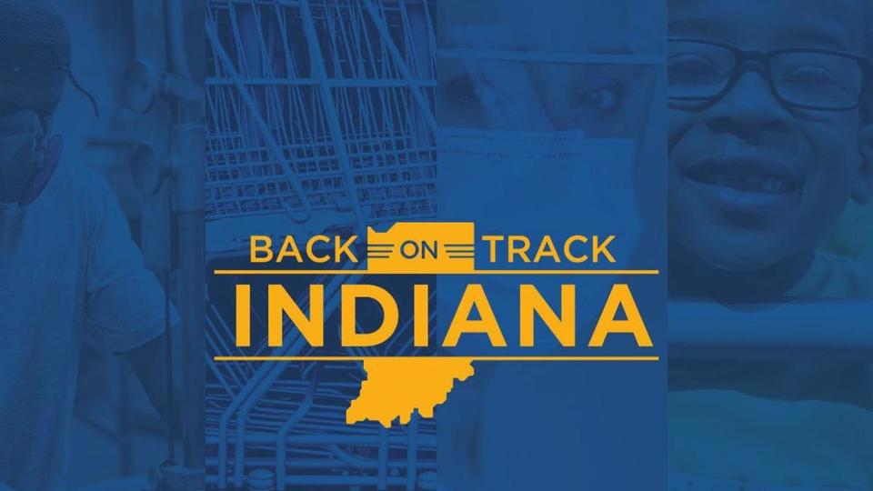 Back on Track Indiana plan | News Break