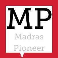 The Madras Pioneer