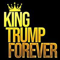 King Trump Forever