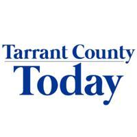 Tarrant County Today