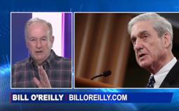 O'Reilly: Mueller Denied the Presumption of Innocence to Donald Trump