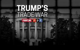 The inside story behind Trump's Trade War