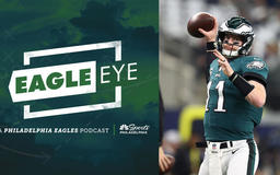 Eagle Eye Podcast: Mo money, mo pressure for Carson Wentz