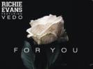 """Picture for Richie Evans Releases New Hit Single """"For You"""" Featuring VEDO"""