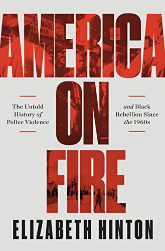 Book World: How police violence leads to Black 'rebellion'