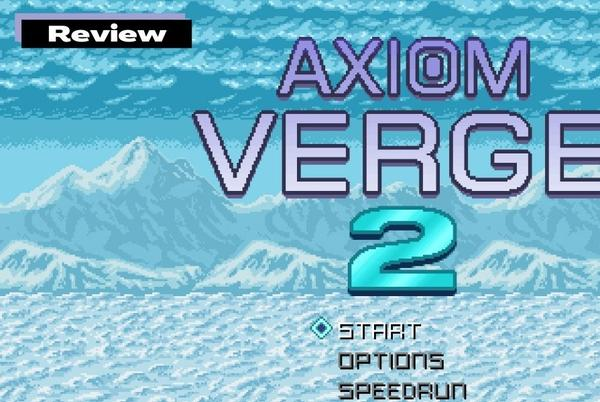 Picture for GGA Game Review: AXIOM VERGE 2 – Familiar, Yet Different