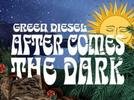 Picture for Green Diesel – After Comes the Dark (2021)
