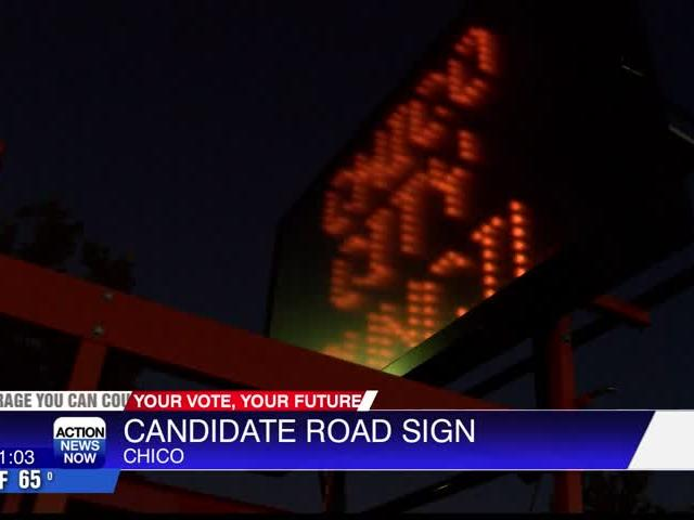 Electronic Road Sign Endorsing Candidates Pops Up In Chico News Break