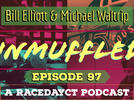Picture for Bill Elliott And Michael Waltrip On The Latest Edition Of Unmuffled