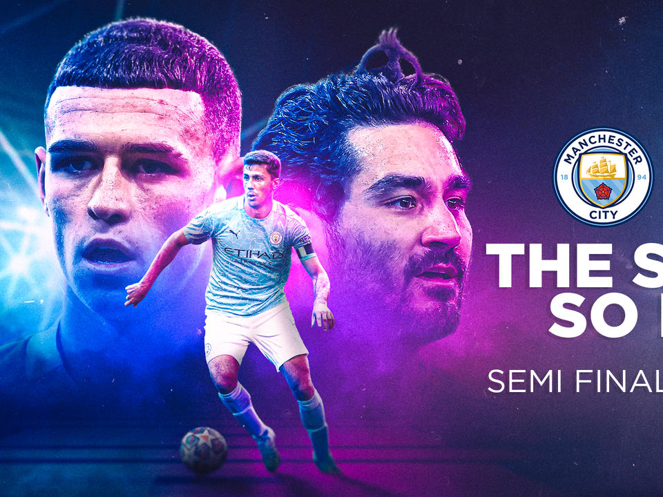 city-s-2020-21-champions-league-journey-the-story-so-far