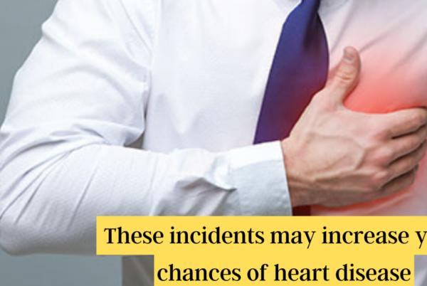 Picture for These incidents may increase your chances of heart disease