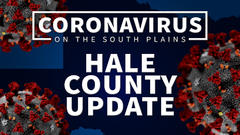 Cover for COVID-19 Update: Plainview-Hale Co. Health Dept. reports 47 new cases in weekly update