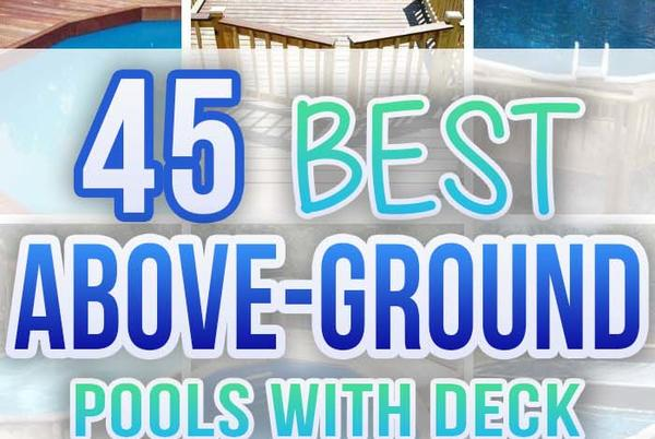 Picture for 45 Best Above Ground Pools With Deck