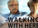 Picture for Watch This Trailer For WALKING WITH HERB Starring Edward James Olmos and Kathleen Quinlan