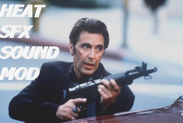 Picture for HEAT MOVIE SFX GUNSHOT SOUND MOD 1.0