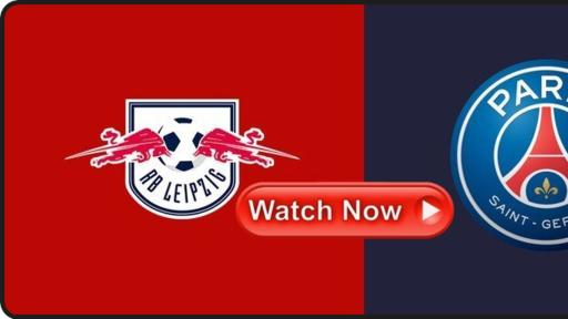 Watch Leipzig Vs Psg 3 Live Stream Online Reddit Free Official Channels Rb Leipzig Vs Paris Soccer Event News Break