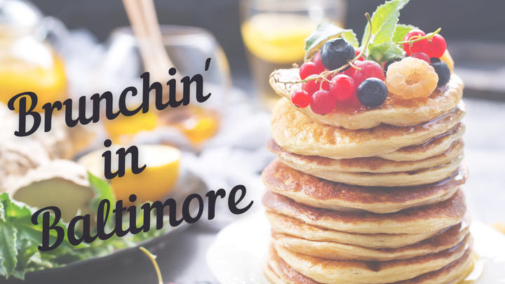 Cover for The ultimate guide to brunching in Baltimore