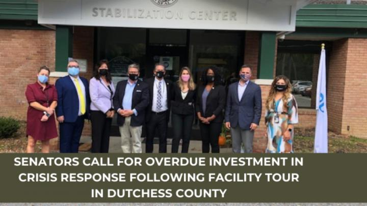 Cover for Senators Call for Overdue Investment in Crisis Response Following Facility Tour in Dutchess County