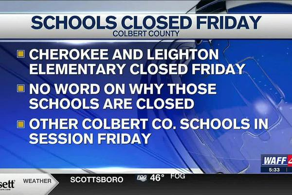 Picture for Reminder: Cherokee, Leighton Elementary Schools closed on Friday