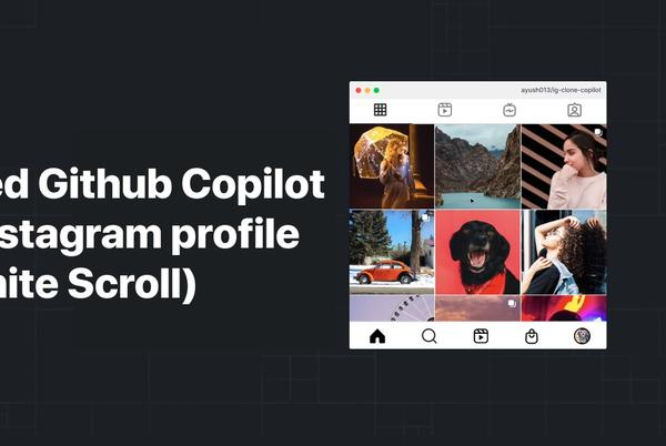 Picture for I instructed GitHub Copilot to code an Instagram profile feed in React. Here's what happened.