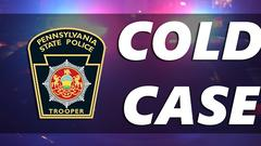Cover for Reward Being Offered for Schuylkill County Homicide Cold Case