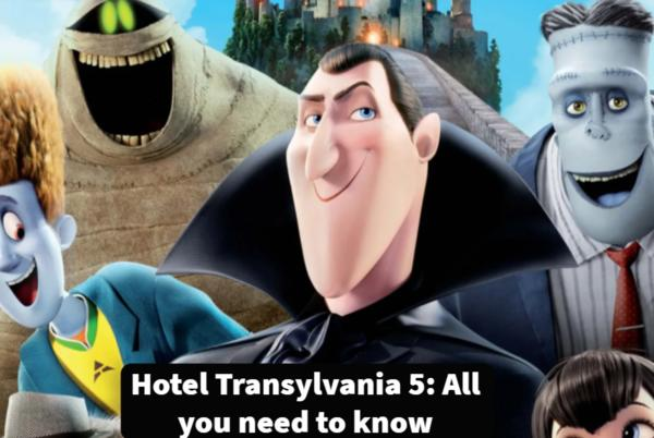 Picture for Hotel Transylvania 5: All you need to know