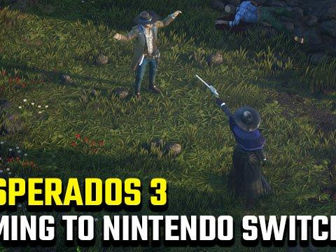 Is There A Desperados 3 Nintendo Switch Release Date News Break