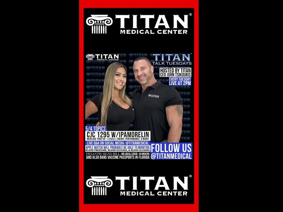 titan-talk-cjc-1295-w-ipamorelin-new-apple-watch-desantis-covid-bill