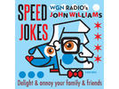 Picture for John Williams brings you another round of Speed Jokes, Part CCXXII, 6.23.21
