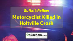 Cover for Crash kills motorcyclist in Holtsville: Police