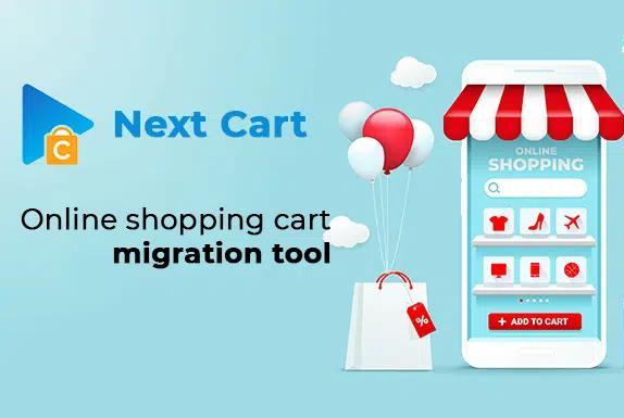 Picture for Next Cart – The Must-have Tool For Shopping Cart Migration
