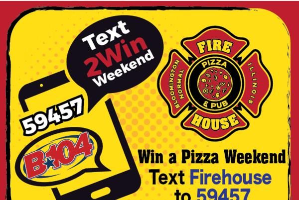 Picture for Win a $50 Gift Card To Firehouse Pizza Pub With the B104 Text Club