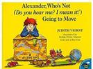Picture for MG's CHILDREN'S BOOKS: Alexander, Who's Not (Do you hear me? I mean it!) Going to Move: Judith Viorst