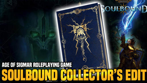 Age Of Sigmar Soulbound Collector S Edition Coming Soon News Break