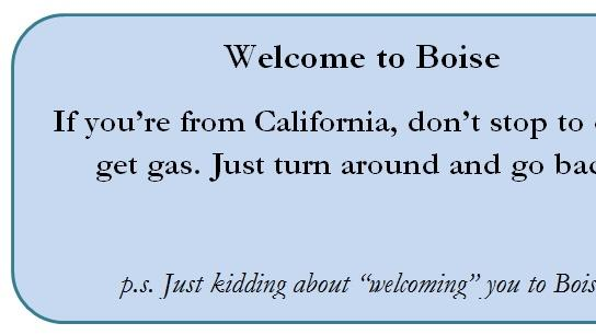 """Cover for Recent """"Survey Says"""": Boiseans Don't Want Californians to Move Here"""