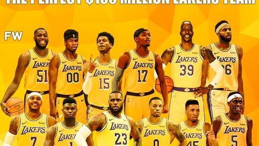 The Perfect Team For The Los Angeles Lakers For 100 Million News Break