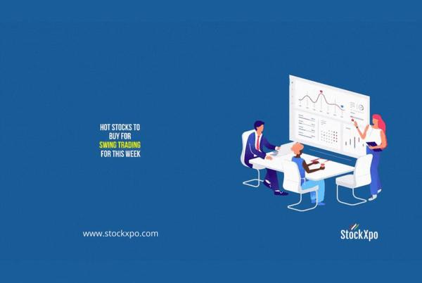 Picture for Hot Stocks to buy for Swing Trading for this week – Expert Stock Picks of the Week by StockXpo