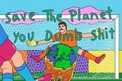 Picture for Joe & The Shitboys point out the golden rules to saving the world with their new single 'Save the Planet, You Dumb Shit'