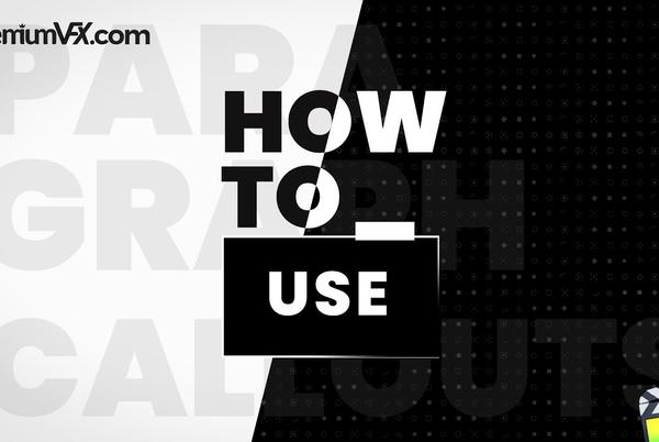 Picture for PremiumVFX Paragraph Callouts Tutorial #gettingstarted
