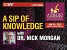 Picture for A Sip of Knowledge with Dr. Nick Morgan (A Spirited Conversation)