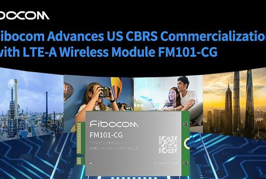 Picture for Fibocom Introduces LTE-A Wireless Module to Accelerate CBRS Commercialization