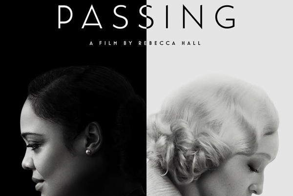 Picture for PASSING   Trailer & Key Art Debut   Directed/Written by Rebecca Hall, Starring Tessa Thompson, Ruth Negga, Andre Holland, Bill Camp, Alexander Skarsgard and more